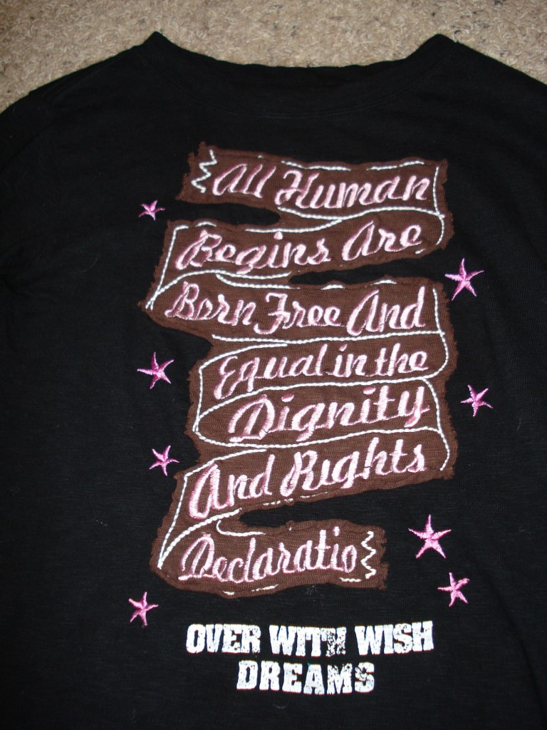 All human begins are born free and equal in the rights declaratio. Over with wish dreams.- This was a shirt I bought over there